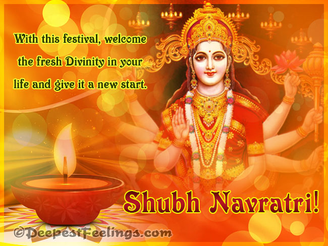 Welcome the fresh Divinity in your life. Shubh Navratri