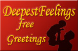 DeepestFeelings - free greeting cards